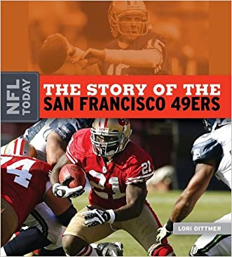 The Story of the San Francisco 49ers (NFL Today)