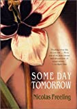 Some Day Tomorrow (0312262302) by Freeling, Nicolas