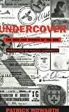 Undercover: The Men And Women Of The S.O.E. Patrick Howarth
