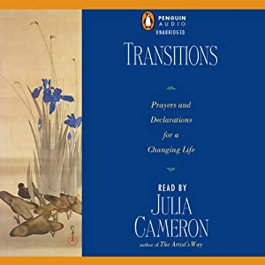 Transitions | [Julia Cameron]