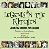 Legends in the Kitchen: Celebrity Recipes for a Cause