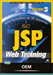 Auto-formation en 30 sessions : JSP :...