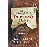 The Physick Book of Deliverance Daneby Katherine Howe