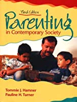 Parenting in Contemporary Society by Hamner