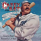 Casey at the Bat: Ballad of the Republic, Sung in the Year 1888 (1890817678) by Thayer, Ernest Lawrence