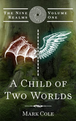 A Child of Two Worlds (The Nine Realms Book 1) | freekindlefinds.blogspot.com