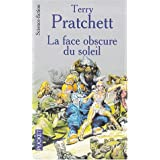 La Face Obscure Du Soleilpar Terry Pratchett