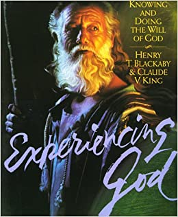 Experiencing God: Knowing and Doing the Will of God (Workbook): Henry