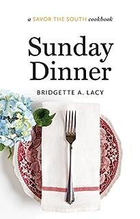 Book Cover: Sunday Dinner: a Savor the South® cookbook