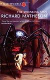 The Shrinking Man (S.F. MASTERWORKS) Richard Matheson