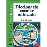 Diccionario Escolar Enfocado: Estudios Sociales: Grados 2 y 3