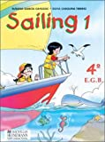 img - for Sailing 1 - Student's Book 4 Egb 2 Ciclo (Spanish Edition) book / textbook / text book