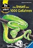 1000 Gefahren - Die Insel der 1000 Gefahren. - Edward Packard