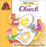 img - for The Time of the Church (Mouse Prints: Journey Throught the Church Year) book / textbook / text book