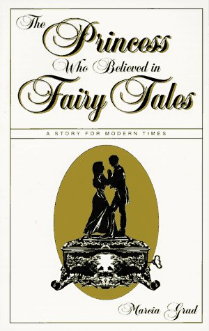 Buy The Princess Who Believed in Fairy Tales A Story for Modern Times087981960X Filter