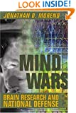 Mind Wars: Brain Research and National Defense