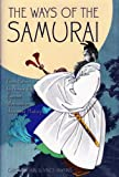 Ways of the Samurai from Ronins to Ninja