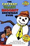 The Fattest, Tallest, Biggest Snowman Ever (Hello Math Reader - Level 3)