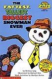 The fattest, tallest, biggest snowman ever (Classroom Set)