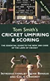 Cricket Umpiring and Scoring (0297646044) by Smith, Tom