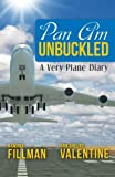 Pan Am Unbuckled: A Very Plane Diary