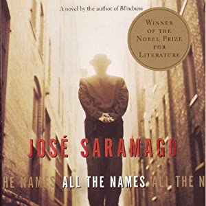 All the Names | [Jose Saramago, Margaret Jull Costa (translator)]