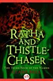 img - for Ratha and Thistle-Chaser (The Named, 3) book / textbook / text book