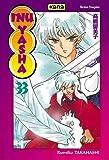 echange, troc Rumiko Takahashi - Inu-Yasha, Tome 33 :