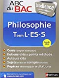 ABC du BAC Excellence Philosophie Term L.ES.S
