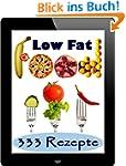 Low Fat Food: 333 kalorienarme Rezept...