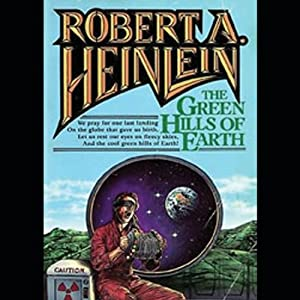 The Green Hills of Earth | [Robert A. Heinlein]