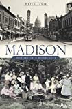 img - for Madison (WI): History of a Model City book / textbook / text book