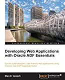 Developing Web Applications with Oracle ADF Essentials