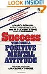 Success Through a Positive Mental Att...