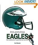 Philadelphia Eagles: The Complete Ill...
