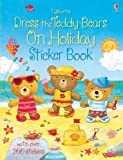 Felicity Brooks Dress the Teddy Bears on Holiday Sticker Book (Dress the Teddy Bears Sticker)