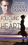 Following His Heart (Ocean City Boardwalk Series, Book 1) (Volume 1)