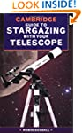 The Cambridge Guide to Stargazing wit...
