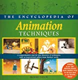The Encyclopedia of Animation Techniques (0240515765) by Richard Taylor