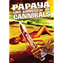 Papaya: Love Goddess Of The Cannibals