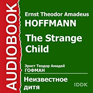 The Strange Child [Russian Edition] Audiobook