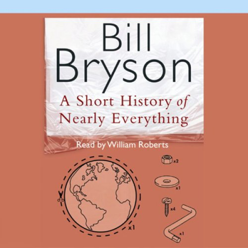 a short history of nearly everything essay Free essay: bryson, bill a short history of nearly everything new york: broadway books, 2003 ii summary of the main ideas 1 subject: bill bryson is.