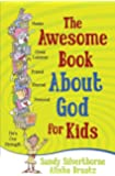 The Awesome Book About God for Kids
