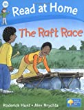 Roderick Hunt Read at Home: More Level 3b: The Raft Race (Read at Home Level 3b)
