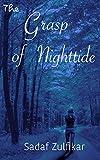 The Grasp of Nighttide