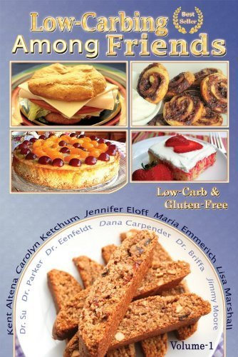Low Carb-ing Among Friends Cookbooks: 100% Gluten-free, Low-carb, Atkins-friendly, Wheat-free, Sugar-Free, Recipes, Diet, Cookbook VOL-1 PDF