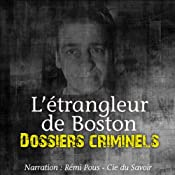 L'étrangleur de Boston (Dossiers criminels) | John Mac