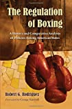 Regulation of Boxing: A History and Comparative Analysis of Policies Among American States