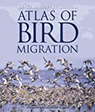 Cover of Natural History Museum Atlas of Bird Migration by  0565092189