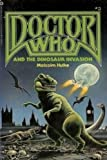 Dr. Who and the Dinosaur Invasion (052341613X) by Hulke, Malcolm